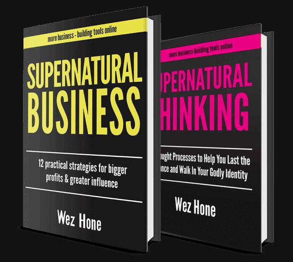 Supernatural Business Supernatural Thinking Wez Hone Books